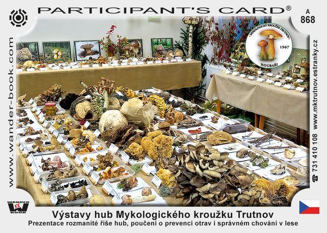 Výstavy hub mykologického kroužku Trutnov