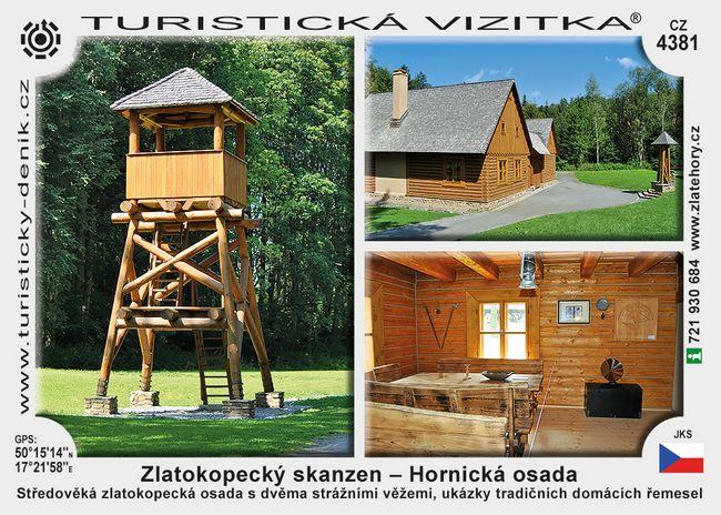 Zlatokopecký skanzen – Hornická osada