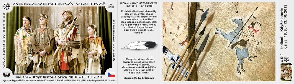 Indiáni –  Když historie ožívá  18. 6. – 13. 10. 2019