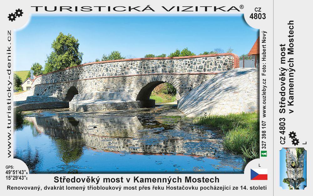 Středověký most v Kamenných Mostech