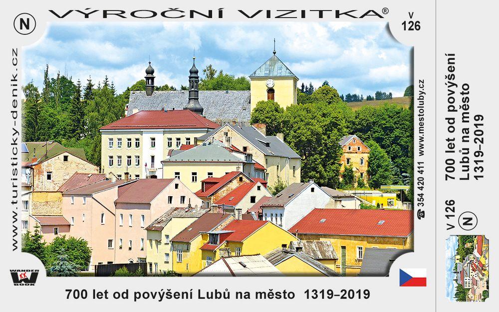 700 let od povýšení Lubů na město  1319–2019