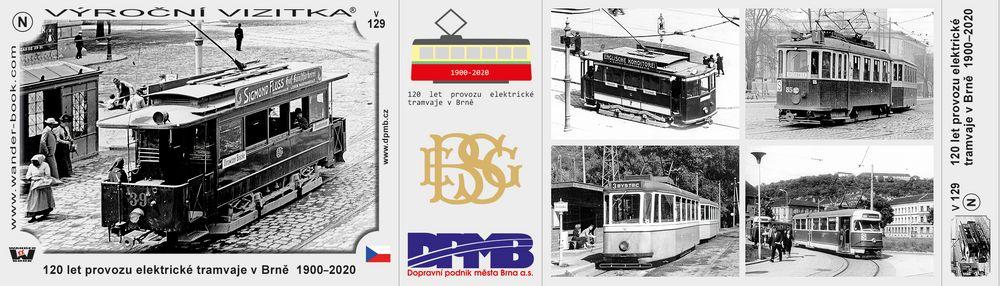 120 let provozu elektrické tramvaje v Brně  1900–2020