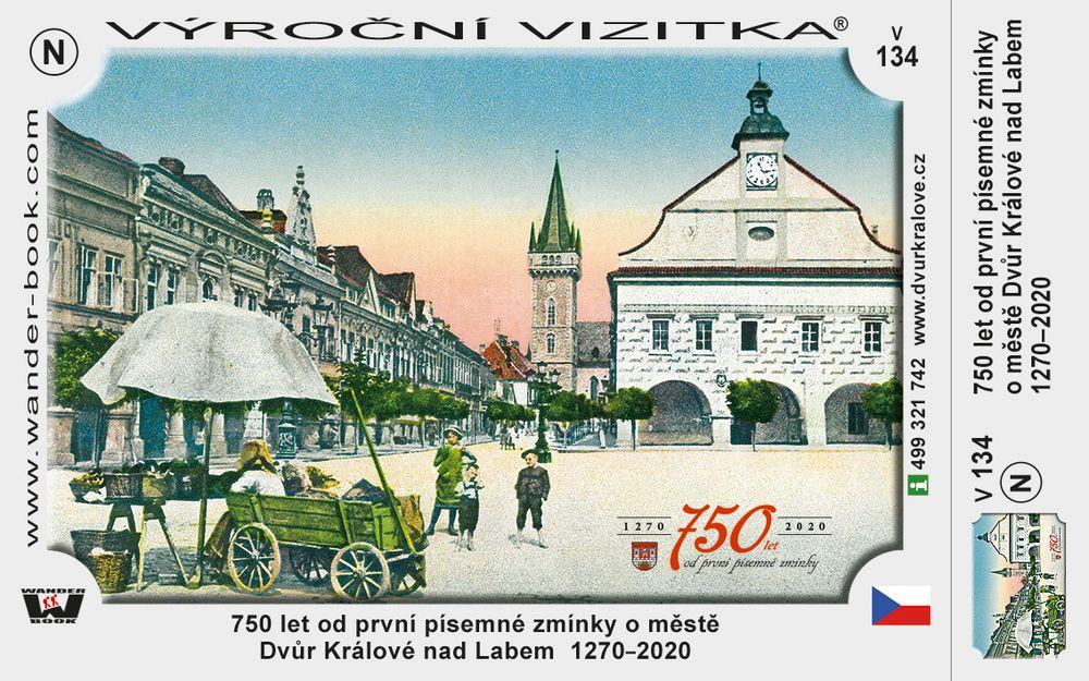 750 let od první písemné zmínky o městě Dvůr Králové nad Labem  1270–2020