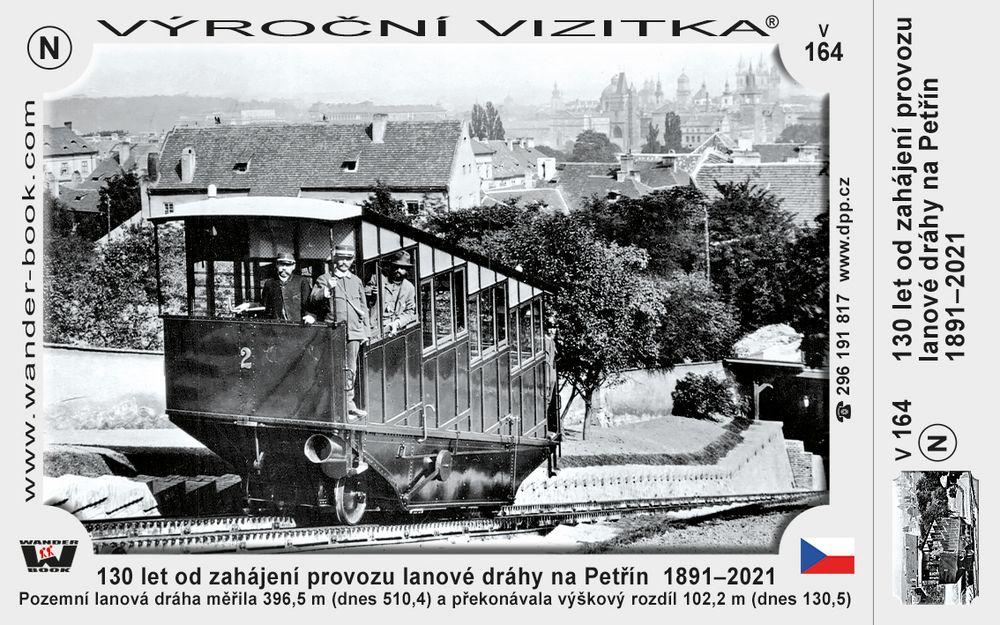 130 let od zahájení provozu lanové dráhy na Petřín  1891–2021