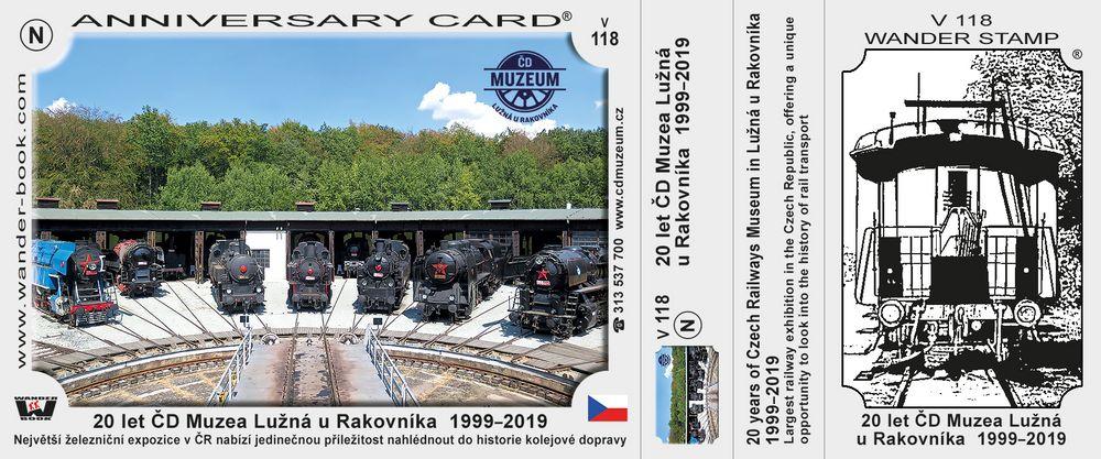 20 let ČD Muzea Lužná u Rakovníka  1999–2019