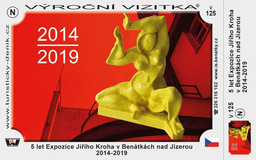 5 let Expozice Jiřího Kroha v Benátkách nad Jizerou 2014–2019