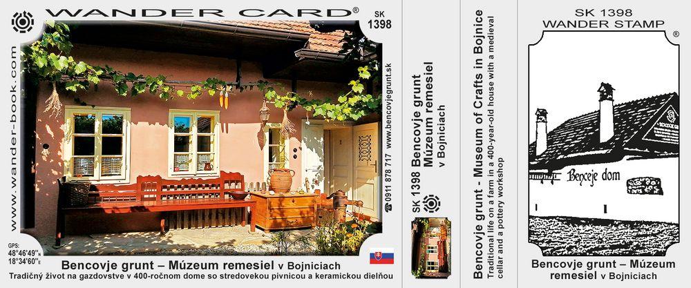 Bencovje grunt – Múzeum remesiel v Bojniciach