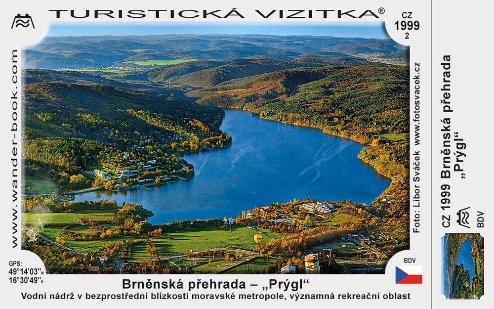 """Brněnská přehrada – """"Prýgl"""""""