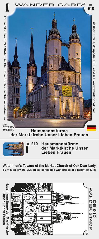 Die Hausmannstürme der Marktkirche Unser Lieben Frauen