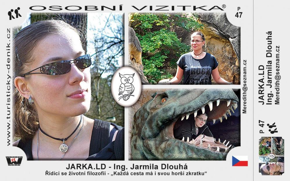 Dlouhá Jarmila - JARKA.LD