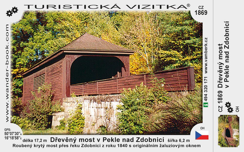 Dřevěný most v Pekle nad Zdobnicí