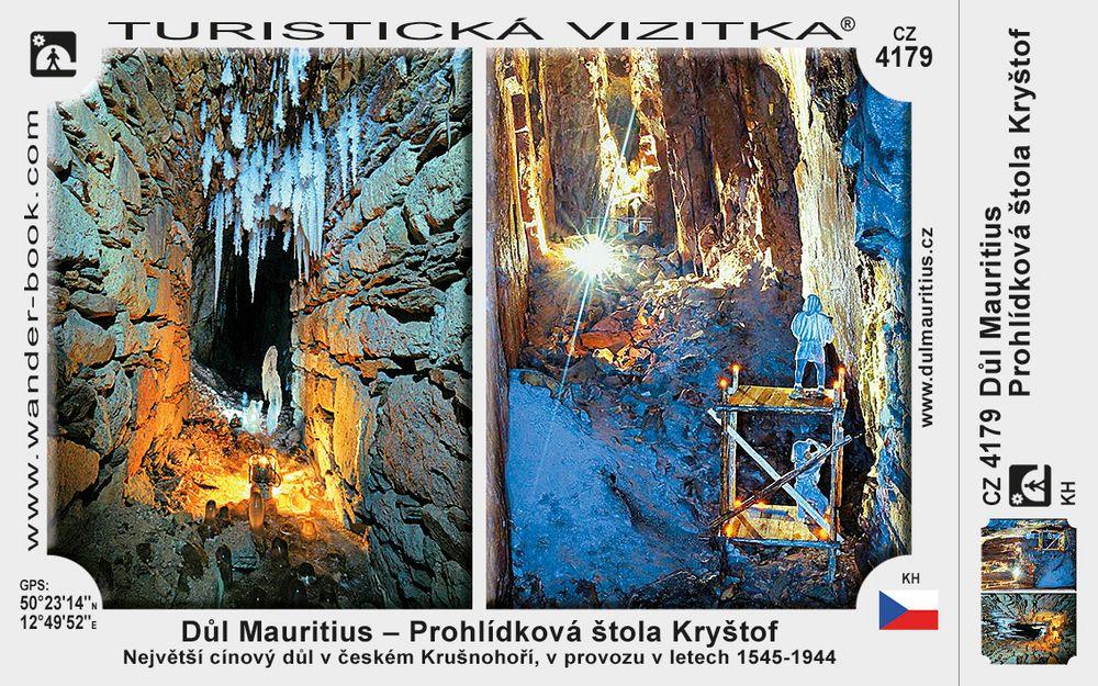 Důl Mauritius - Prohlídková štola Kryštof