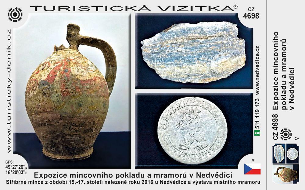 Expozice mincovního pokladu a mramorů v Nedvědici