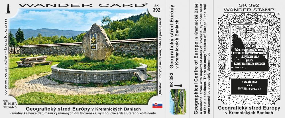 Geografický stred Európy v Kremnických Baniach