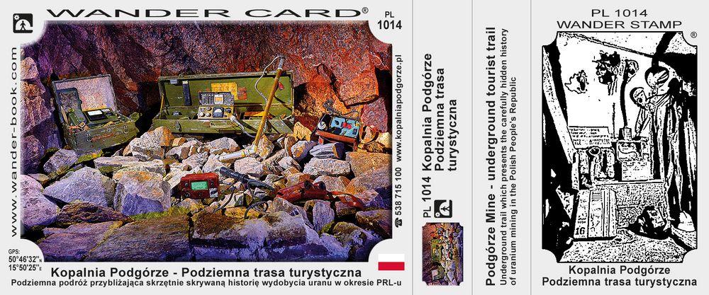 Kopalnia Podgórze - Podziemna trasa turystyczna
