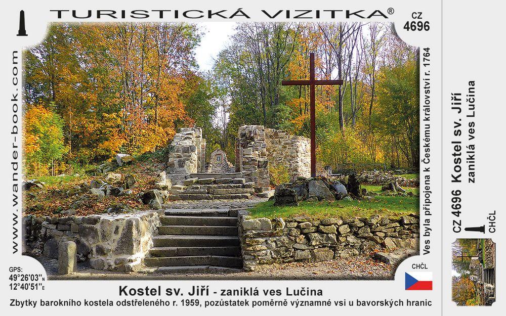 Kostel sv. Jiří - zaniklá ves Lučina