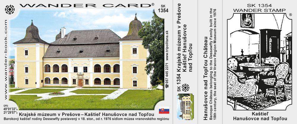 Krajské múzeum v Prešove – Kaštieľ Hanušovce nad Topľou