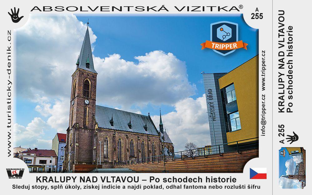 TRIPPER Kralupy nad Vltavou – Po schodech historie