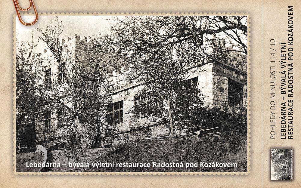 Lebedárna – bývalá výletní restaurace Radostná pod Kozákovem