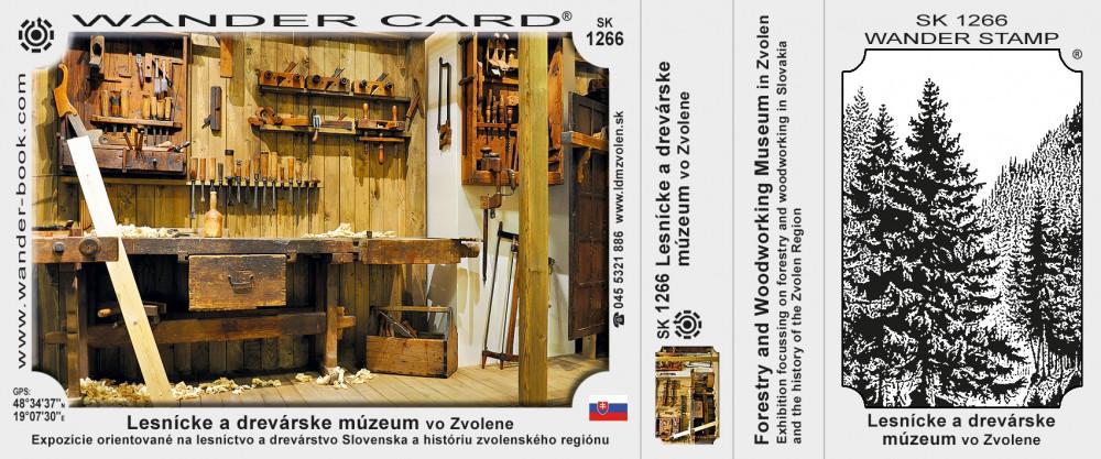 Lesnícke a drevárske múzeum vo Zvolene