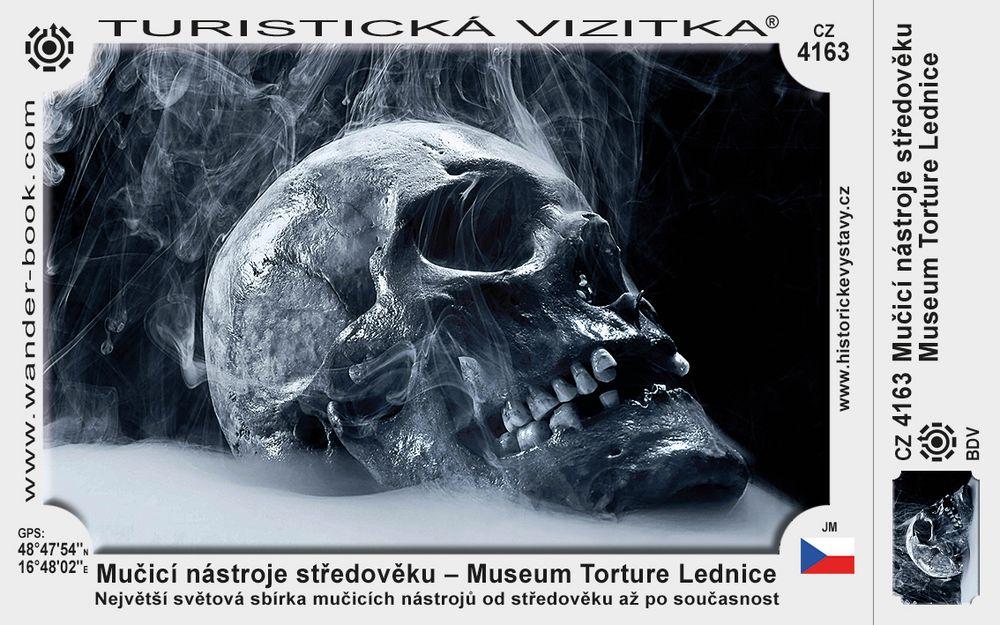 Mučicí nástroje středověku – Museum Torture Lednice