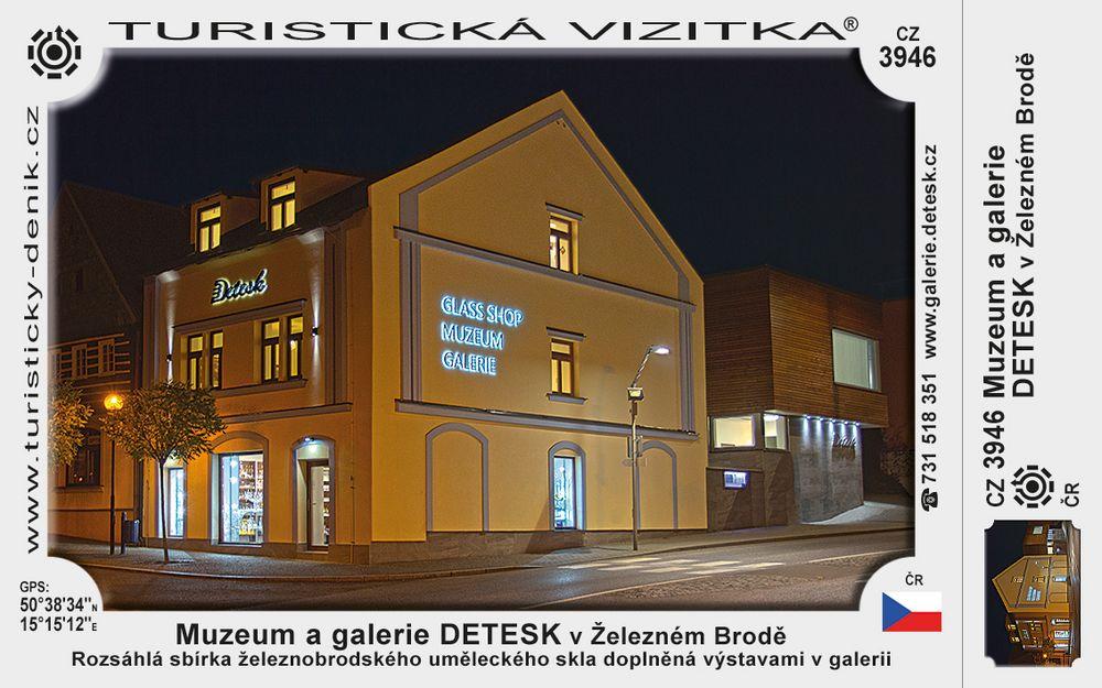 Muzeum a Galerie DETESK v Železném Brodě