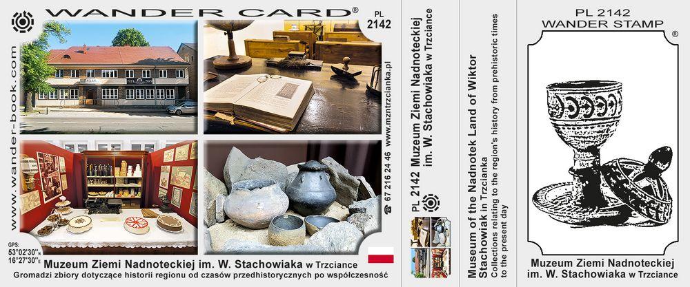 Muzeum Ziemi Nadnoteckiej im. W. Stachowiaka w Trzciance