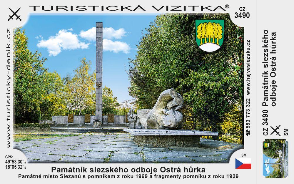 Památník slezs. odboje Ostrá hůrka