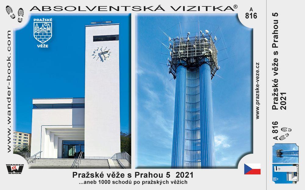 Pražské věže s Prahou 5  2021