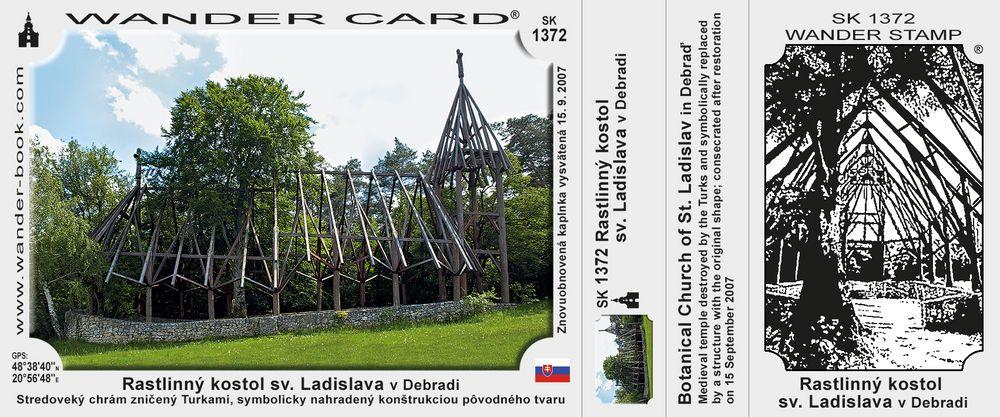 Rastlinný kostol sv. Ladislava v Debradi