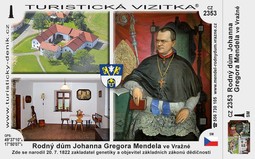 Rodný dům J. G. Mendela ve Vražné
