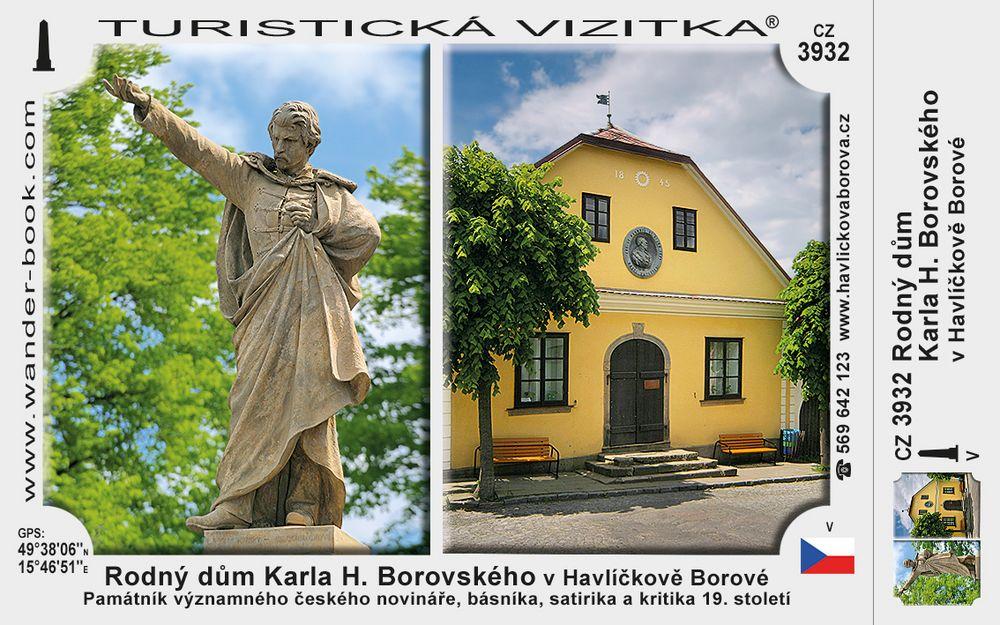 Rodný dům Karla H. Borovského v Havlíčkově Borové