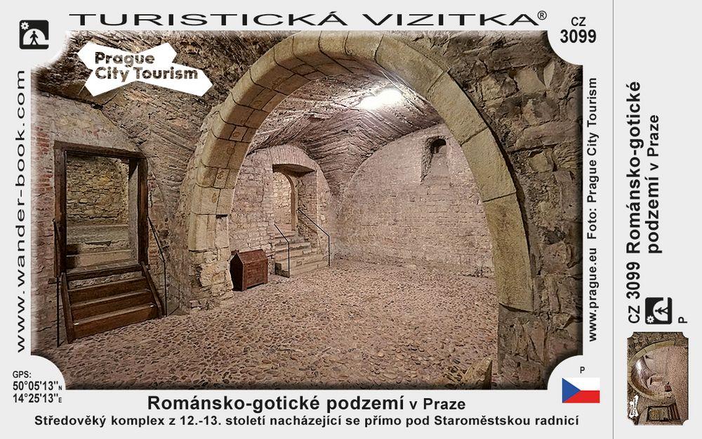 Románsko-gotické podzemí v Praze