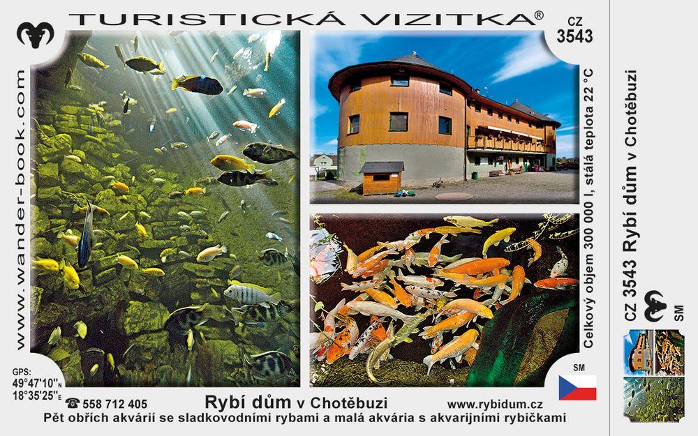 Rybí dům v Chotěbuzi