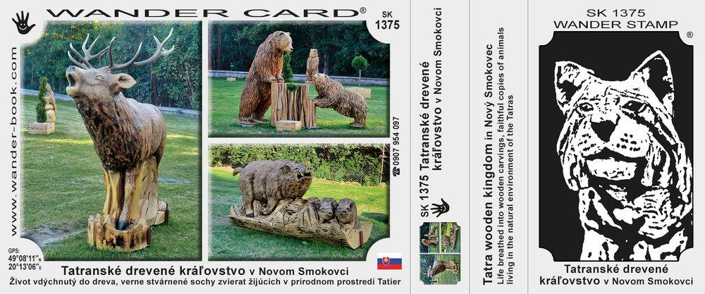 Tatranské drevené kráľovstvo v Novom Smokovci