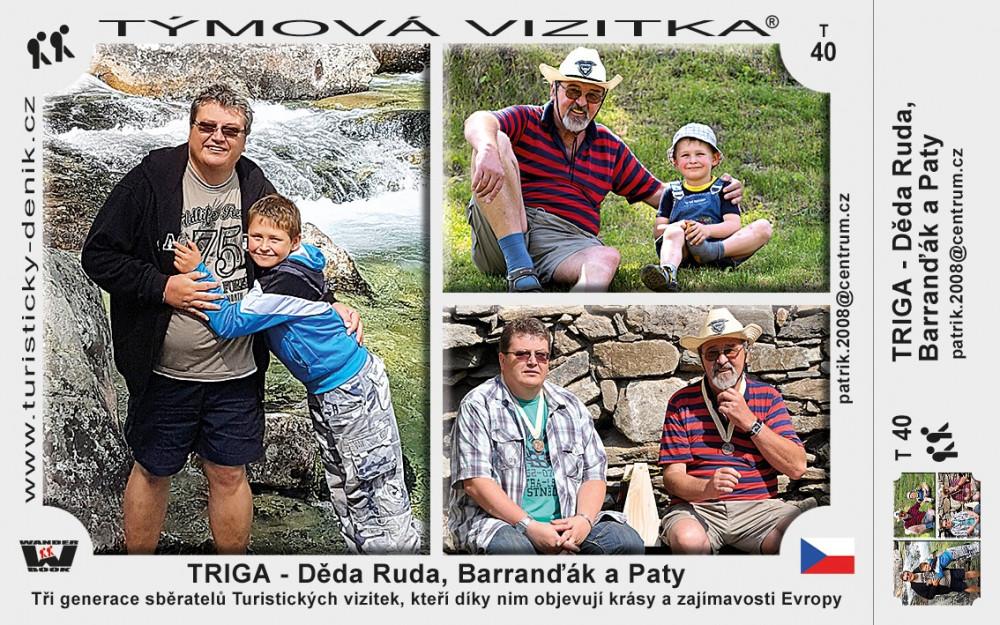 TRIGA - Děda Ruda, Barranďák a Paty