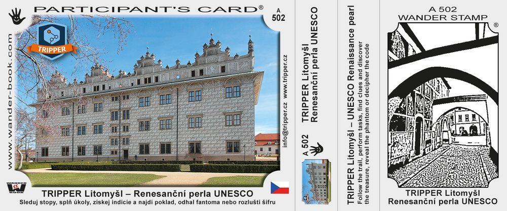 TRIPPER Litomyšl – Renesanční perla UNESCO