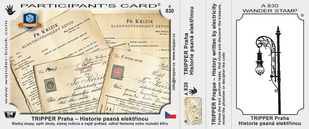TRIPPER Praha – Historie psaná elektřinou