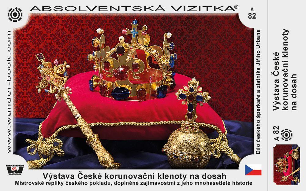 Výstava České korunovační klenoty na dosah