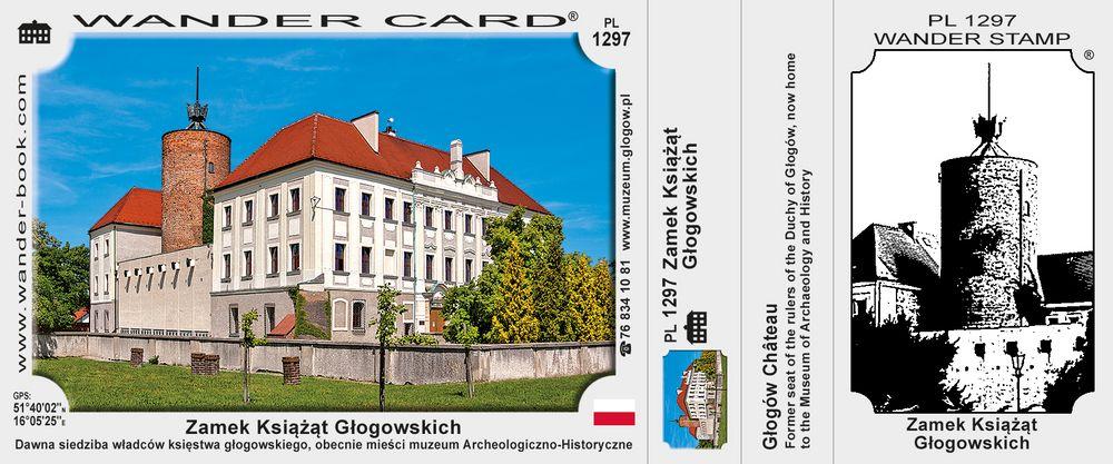 Zamek Książąt Głogowskich
