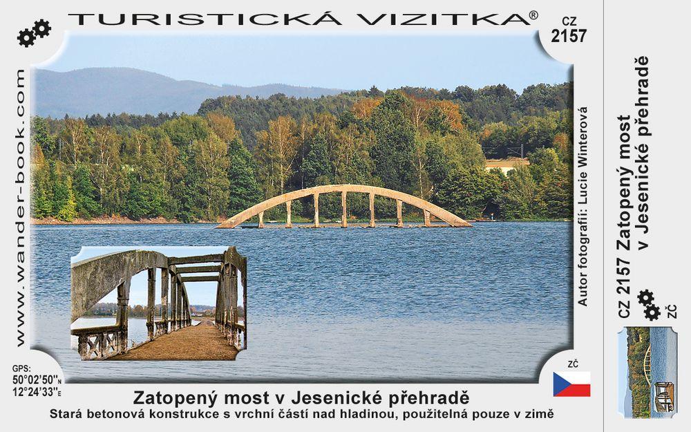 Zatopený most v Jesenické přehradě